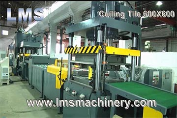 LMS HIGH SPEED CEILING TILE 600X600 PRODUCTION LINE