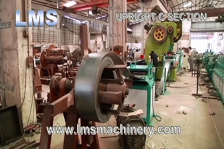 LMS UPRIGHT C SECTION ROLL FORMING PRODUCTION LINE